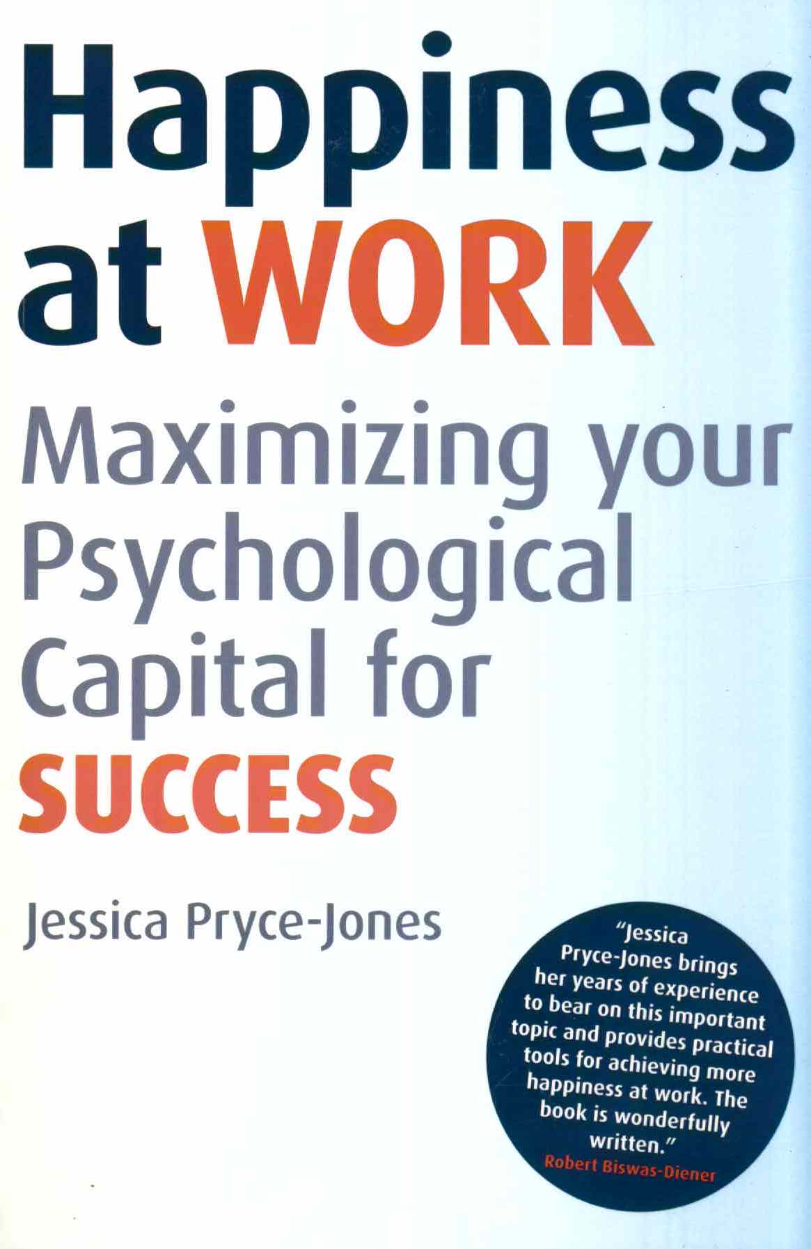 new book summary available for happiness at work business book the