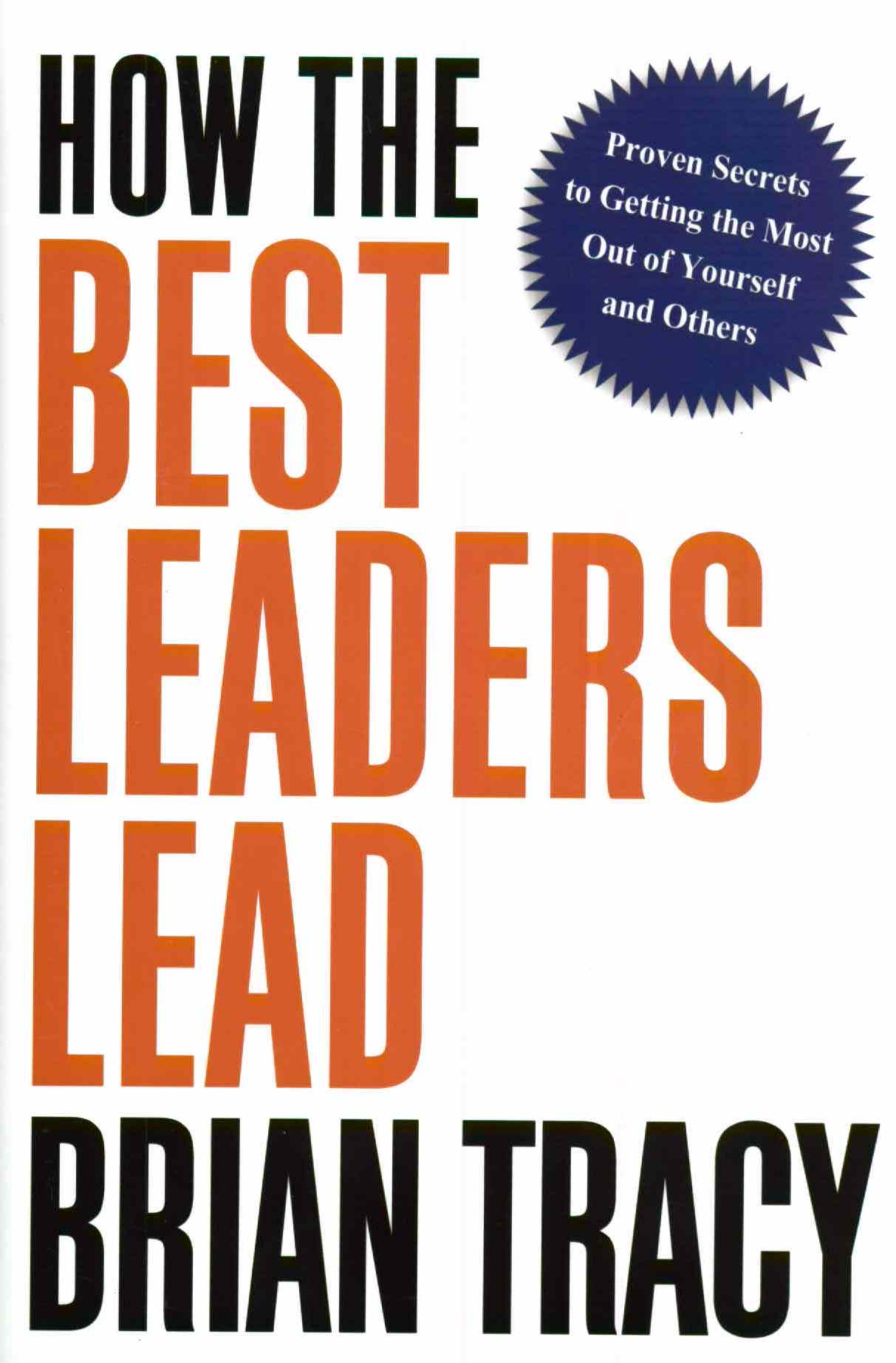New book summary available for How the Best Leaders Lead