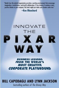 Innovate the Pixar Way