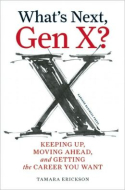 What's Next, Gen X?