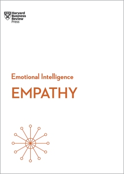HBR Emotional Intelligence Series Empathy